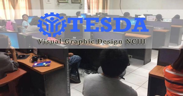 Learning New Skills in Visual Graphic Design NCIII Through TESDA